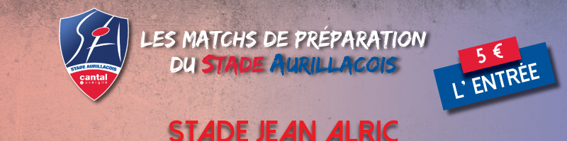 Match amical Aurillac/Rodez