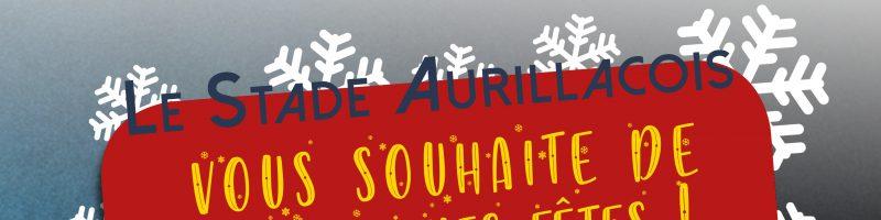 Le Stade Aurillacois vous souhaite de bonnes fêtes !