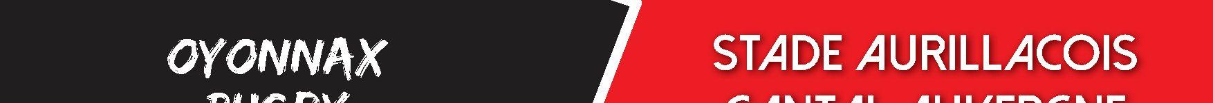 Match Oyonnax – Aurillac : Défaite