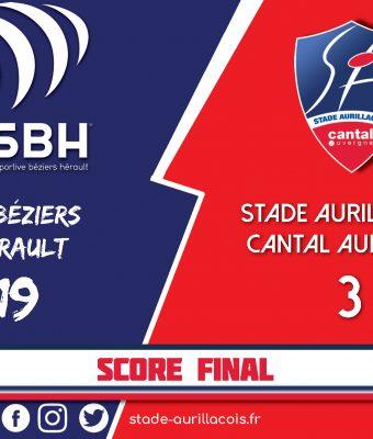 Match Béziers / Stade Aurillacois – Défaite